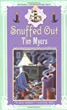 Snuffed Out, Tim Myers, 0425199800