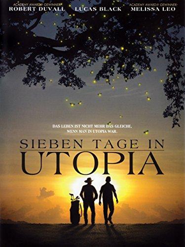 Sieben Tage in Utopia Film