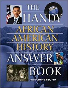 Book Handy African American History Answer Book (The Handy Answer Book Series) February 5, 2014