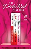 Download The Dirty Red Series: Dirty Red, Still Dirty, and Dirtier Than Ever in PDF ePUB Free Online