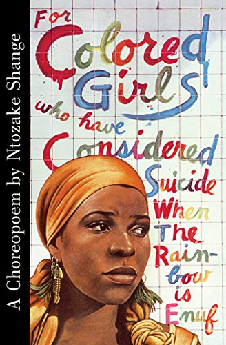 Pdf Arts For Colored Girls Who Have Considered Suicide When the Rainbow Is Enuf