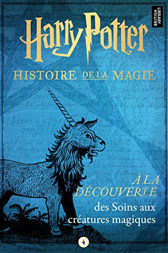 Amazon Com A La Decouverte Des Soins Aux Creatures Magiques