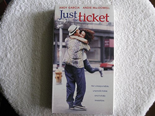 Just the Ticket [VHS]