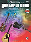 Ultimate Easy Guitar Play-Along - Grateful Dead: Songs From the Golden Road: 8 Classics From American Beauty and Workingman's Dead (Easy Guitar Tab), Book and DVD