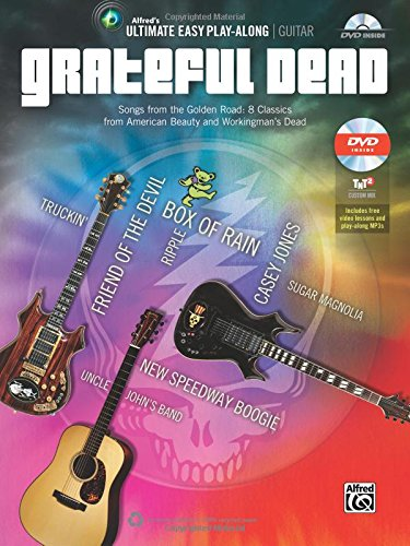 Ultimate Easy Guitar Play-Along -- Grateful Dead: Songs from the Golden Road: 8 Classics from American Beauty and Workingman's Dead (Easy Guitar TAB) (Book & DVD) (Ultimate Easy Play-Along) (Grateful Dead Tab)