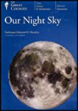 Our Night Sky (From Asteroids to the Zodiac, From the Big Dipper to Variable Stars (2 DVDs)