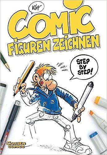 Comicfiguren Zeichnen Step By Step Amazon De Kim Schmidt Bucher
