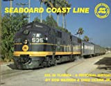 Seaboard Coastline Railroad, Clark and Carl S. Warren, 0911868461