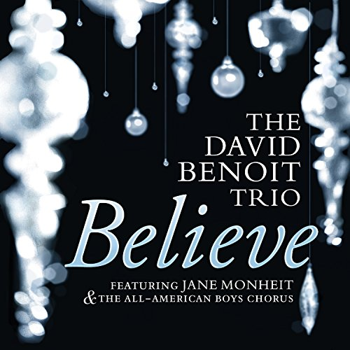Believe (Feat. Jane Monheit & The All American Boys Chorus)