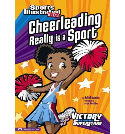 Download [ Cheerleading Really Is a Sport (Sports Illustrated Kids Victory School Superstars (Library)) [ CHEERLEADING REALLY IS A SPORT (SPORTS ILLUSTRATED KIDS VICTORY SCHOOL SUPERSTARS (LIBRARY)) ] By Gassman, Julie A ( Author )Aug-01-2010 Library Binding PDF