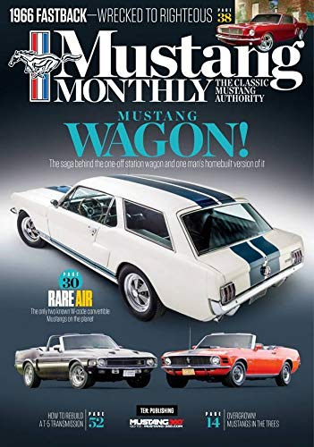 (Mustang Monthly)