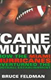 Cane Mutiny, Bruce Feldman, 0451212975