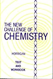 The New Challenge of Chemistry, Horrigan, Philip A., 0941512029