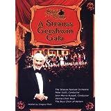 Salute to Vienna: A Strauss/Gershwin Gala