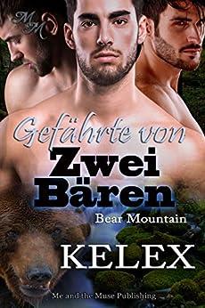 Gefährte von zwei Bären (Bear Mountain 13) (German Edition) by [Kelex]