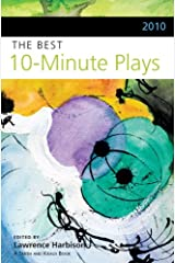 2010 The Best 10-Minute Plays (Contemporary Playwrights Series) Paperback
