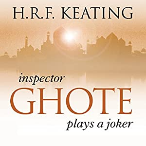 Inspector Ghote Plays a Joker Audiobook