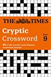 Times Cryptic Crossword Book 9: 80 of the world's most famous crossword puzzles: Bk. 9