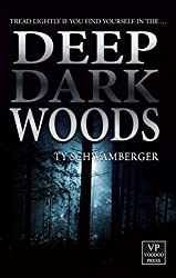 Deep Dark Woods: Horror