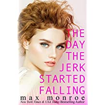 The Day the Jerk Started Falling (Jerk Duet Book 2)