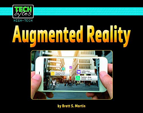 Augmented Reality (Tech Bytes: High-Tech) by Norwood House Pr (Image #1)