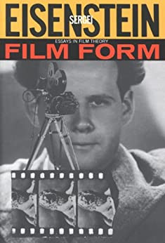 film form essays in film theory ebook Sergei eisenstein film form essays in film theory, edited and  translated by jay leyda a harvestlhb/ book harcourt brace /ovanovich n ew  york.