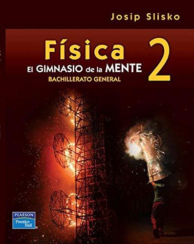 Descargar Libro Física 2 / Physics 2 Josip Slisko