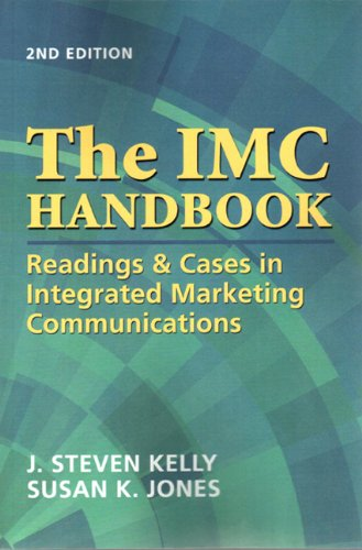 Download The IMC Handbook: Readings & Cases in Integrated Marketing Communications (2nd Edition) pdf