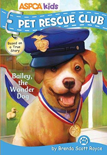 ASPCA Kids Pet Rescue Club Bailey The Wonder Dog
