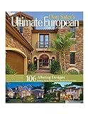 home design ideas Dan Sater's Ultimate European Home Plans Collection: Sater's Ultimate Europe Home Plans