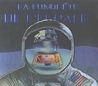 La conquête de l'espace par Moira Butterfield