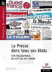 La Presse dans tous ses états : lire les journaux du XVIIe au XXIe siècle