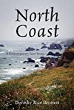img - for North Coast: A Contemporary Love Story book / textbook / text book