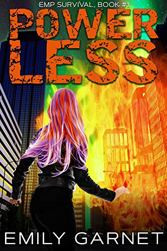 Powerless (EMP Survival Book 1) by [Garnet, Emily]