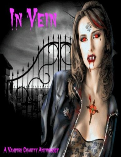 In Vein: A Vampire Charity Anthology