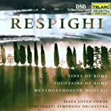 Respighi: Pines of Rome; Fountains of Rome; Metamorphoseon Modi XII