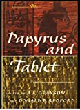 Papyrus and Tablet, A. Kirk Grayson and Donald B. Redford, 0136483860