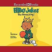 EllRay Jakes the Recess King! | Sally Warner