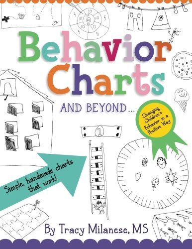 Behavior Charts and Beyond: Simple hand-made charts that work.