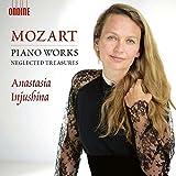 Mozart: Piano Works - Neglected Treasures by Anastasia Injushina (2014-08-03)