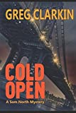 img - for Cold Open, A Sam North Mystery book / textbook / text book