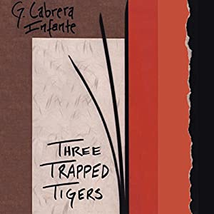 Three Trapped Tigers Audiobook