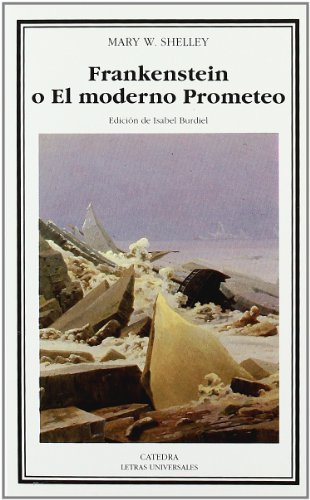 Descargar Libro Frankenstein O El Moderno Prometeo: 230 Mary W. Shelley