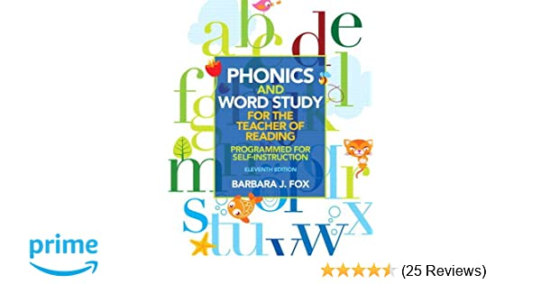 Amazon Phonics And Word Study For The Teacher Of Reading