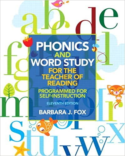 Amazon phonics and word study for the teacher of reading amazon phonics and word study for the teacher of reading programmed for self instruction 11th edition 9780132838092 barbara j fox books fandeluxe Choice Image