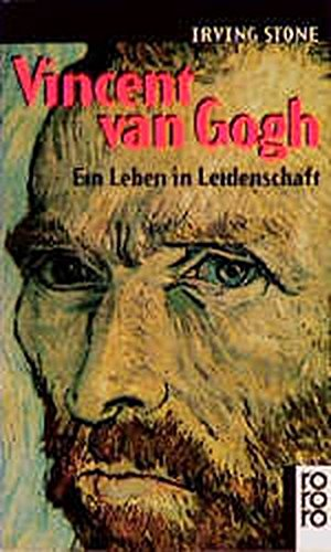 Vincent van Gogh Taschenbuch – 1. November 1968 Irving Stone Mildred Harnack-Fish Rowohlt 3499110997