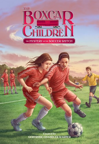 The Mystery of the Soccer Snitch - Book #136 of the Boxcar Children