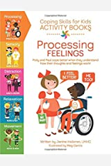 Coping Skills for Kids Activity Books: Processing Feelings Paperback