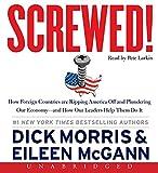 Screwed!, Dick Morris and Eileen McGann, 0062206028