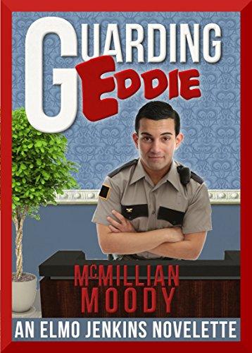 Guarding Eddie (The Elmo Jenkins Novelettes Book 4)